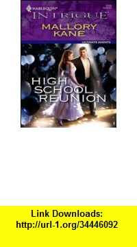 GO Downloads High School Reunion (Harlequin Intrigue) Mallory Kane